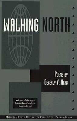Walking North: Poems als Taschenbuch
