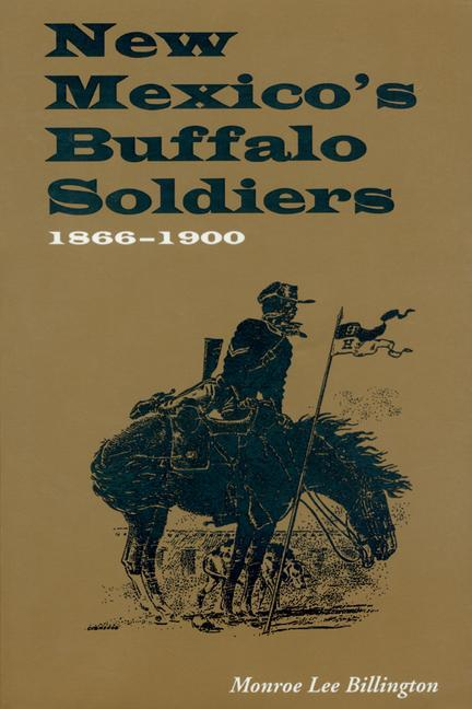 New Mexico's Buffalo Soldiers: 1866-1900 als Taschenbuch