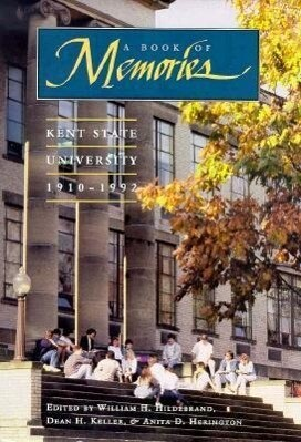A Book of Memories: Kent State University, 1910-1992 als Buch
