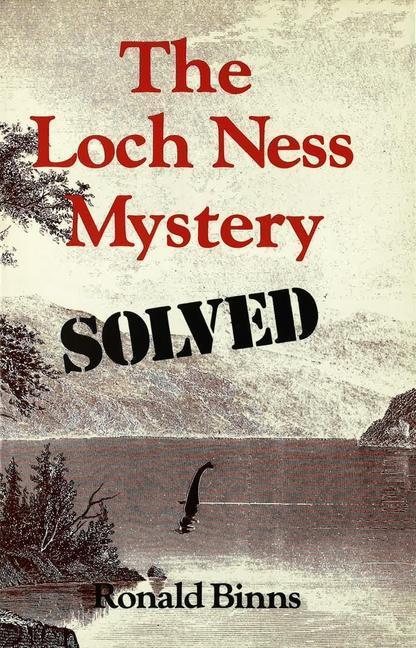 The Loch Ness Mystery Solved als Taschenbuch