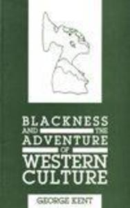 Blackness and the Adventure of Western Culture als Buch