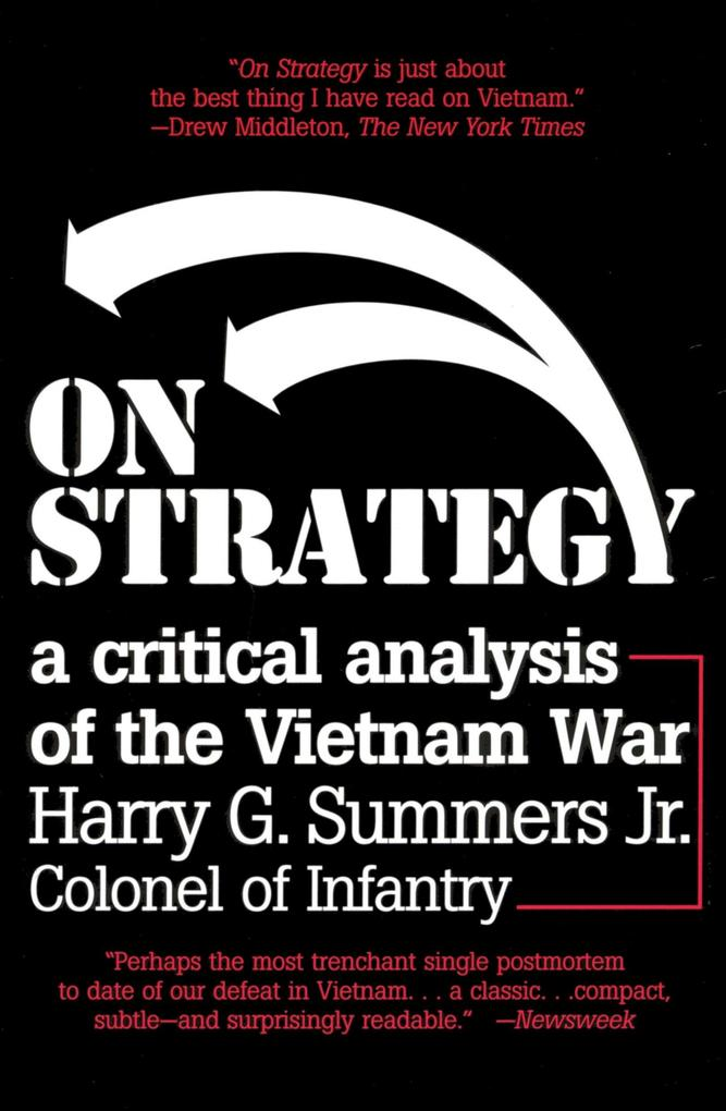 On Strategy: A Critical Analysis of the Vietnam War als Taschenbuch