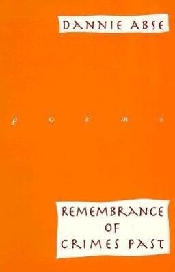 Remembrance of Crimes Past: Poems als Taschenbuch