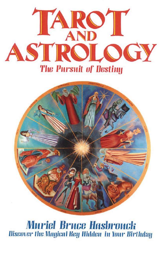 Tarot and Astrology: The Pursuit of Destiny als Taschenbuch