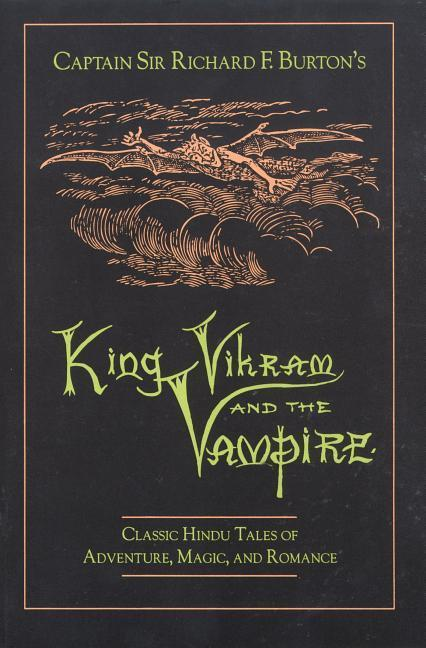 Captain Sir Richard F.Burton's King Vikram and the Vampire als Taschenbuch