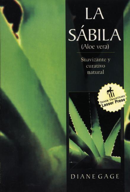 La Sabila: Suavizante y Curativo Natural als Taschenbuch