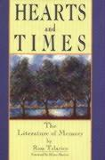 Hearts & Times: The Literature of Memory: Oral Histories als Buch