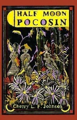 Half Moon Pocosin als Buch