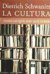 La cultura : todo lo que hay que saber als Taschenbuch