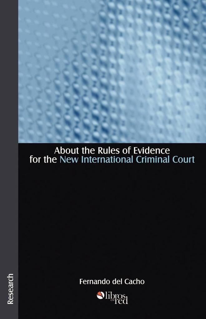 About the Rules of Evidence for the New International Criminal Court als Taschenbuch