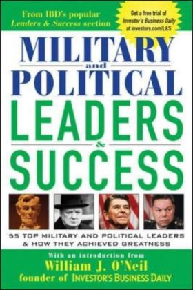 Military and Political Leaders & Success: 55 Top Military and Political Leaders & How They Achieved Greatness als Taschenbuch