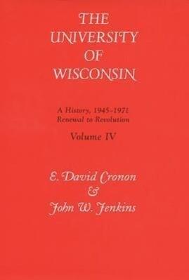 Univ of Wisconsin V4: Renewal to Revolution, 1945-1971 als Buch