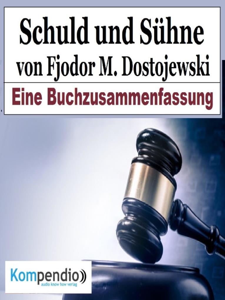Schuld und Sühne von Fjodor M. Dostojewski als eBook