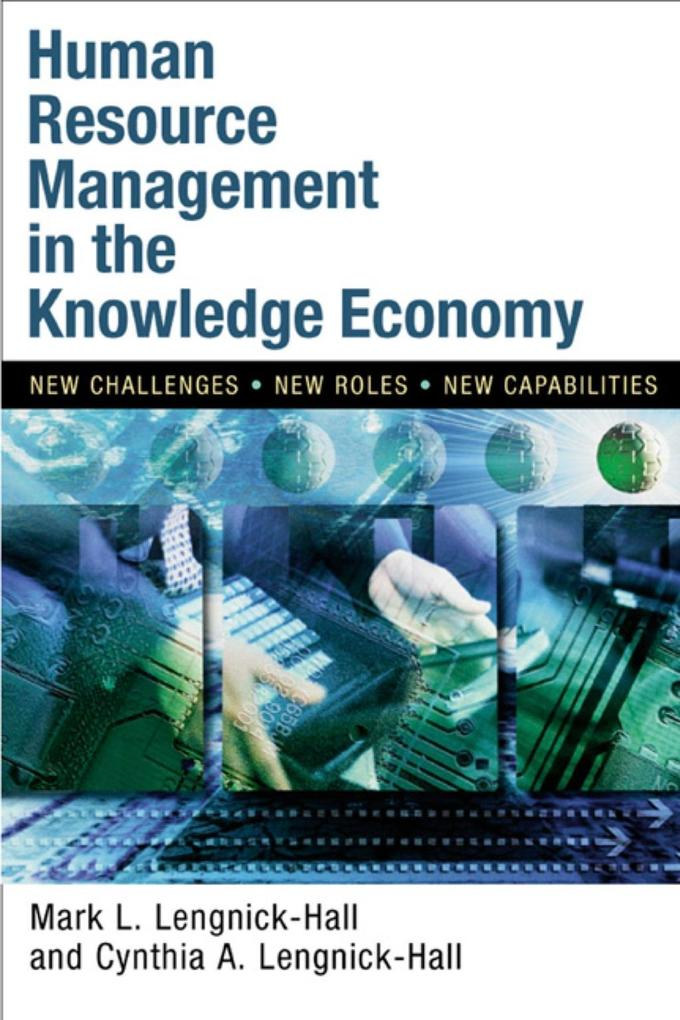 Human Resource Management in the Knowledge Economy: New Challenges, New Roles, New Capabilities als Buch