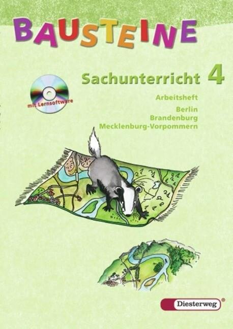 Bausteine Sachunterricht 4. Arbeitsheft mit CD-ROM. Berlin, Brandenburg. Neubearbeitung als Buch