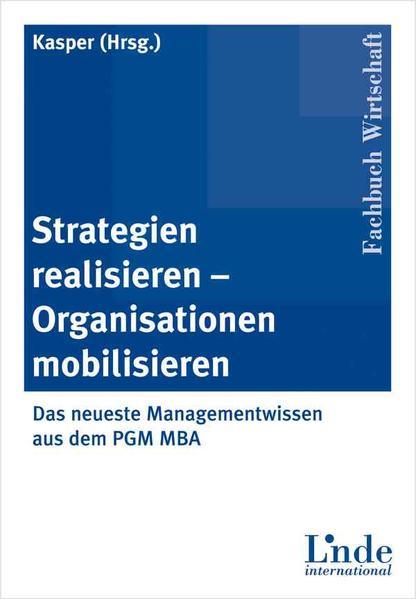 Strategien realisieren - Organisationen mobilisieren als Buch