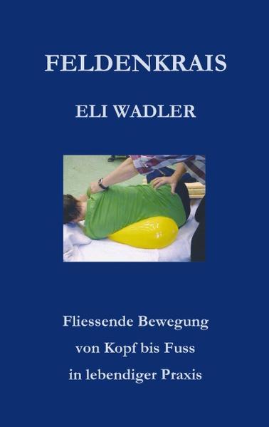 Feldenkrais Eli Wadler als Buch