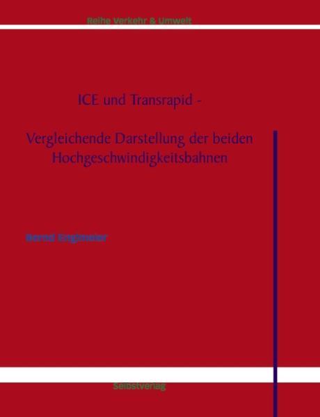 ICE und Transrapid als Buch