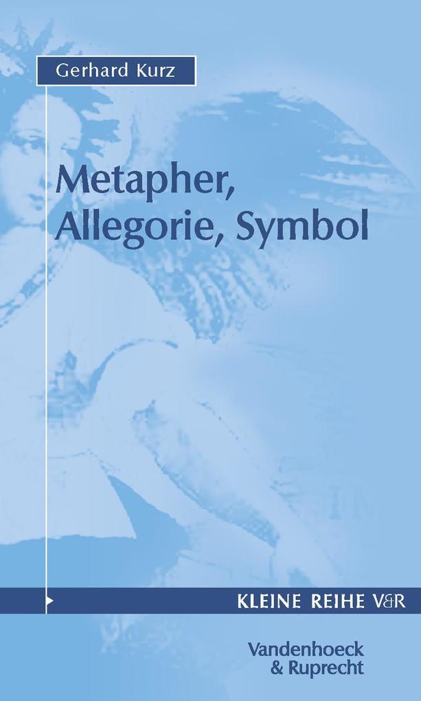 Metapher, Allegorie, Symbol als Taschenbuch