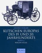 Kutschen Europas des 19. und 20. Jahrhunderts 2