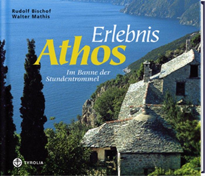 Erlebnis Athos als Buch