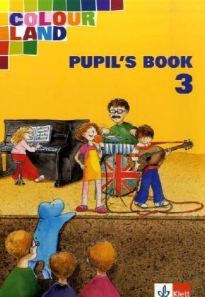 Colour Land. Für den Beginn ab Klasse 1. Pupil's Book. Ausgabe Baden-Württemberg. Klasse 3 als Buch