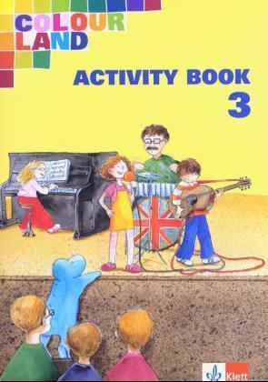 Colour Land. Für den Beginn ab Klasse 1. Activity Book. Ausgabe Baden-Württemberg. Klasse 3 als Buch