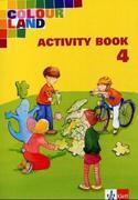 Colour Land. Für den Beginn ab Klasse 1. Activity Book mit Audio-CD. Ausgabe Baden-Württemberg. Klasse 4