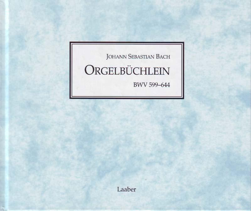 Orgelbüchlein BWV 599-644 als Buch