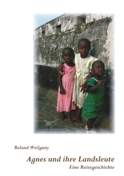 Agnes und ihre Landsleute als Buch