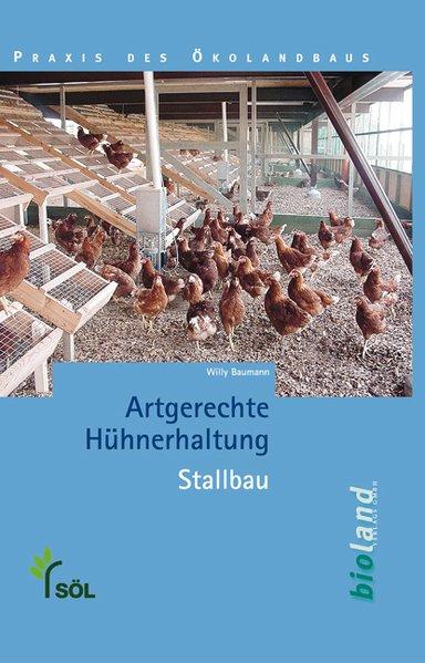 Artgerechte Hühnerhaltung - Stallbau als Buch