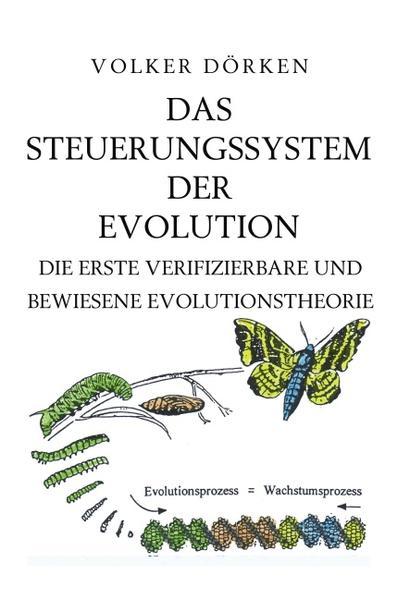 Das Steuerungssystem der Evolution als Buch