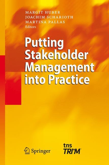 Putting Stakeholder Management into Practice als Buch