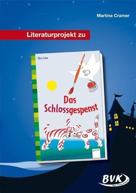 Literaturprojekt. Das Schlossgespenst als Buch