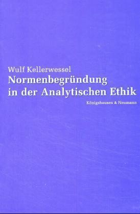 Normenbegründung in der Analytischen Ethik als Buch