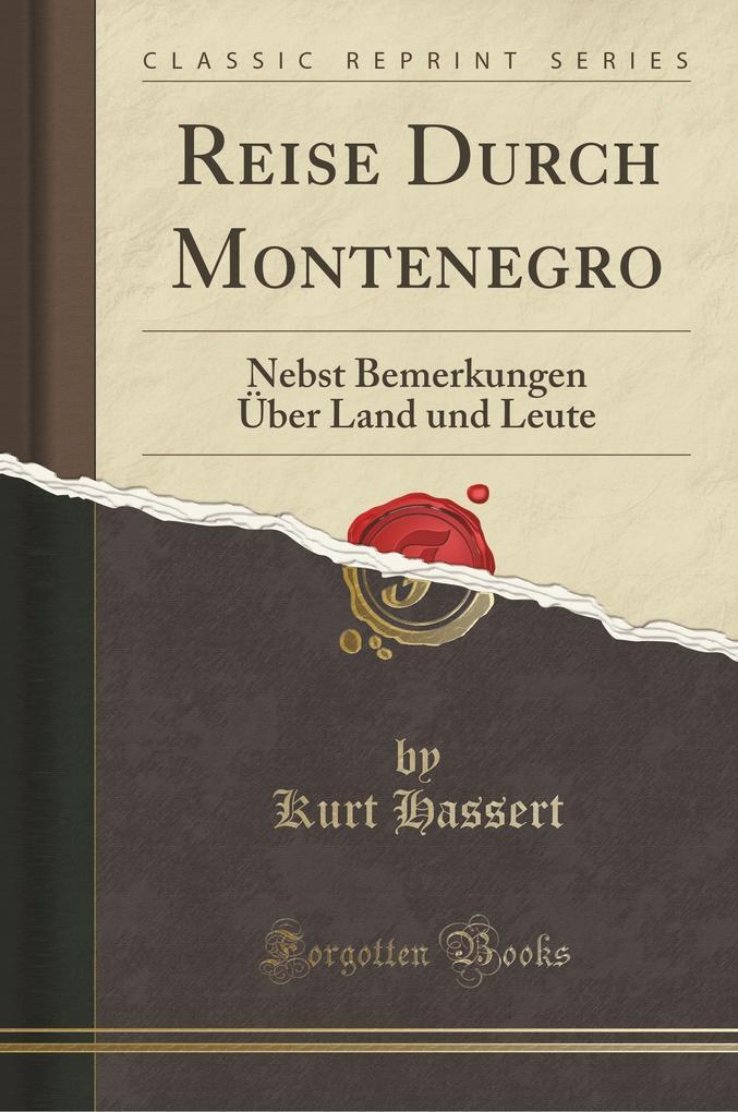 Reise Durch Montenegro als Taschenbuch von Kurt...