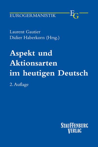 Aspekt und Aktionsarten im heutigen Deutsch als Buch