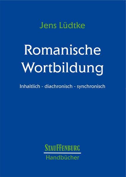 Handbuch Romanische Wortbildung als Buch