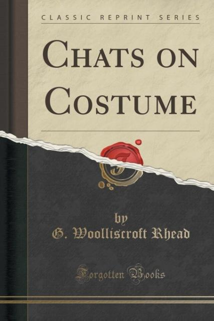 Chats on Costume (Classic Reprint) als Taschenb...
