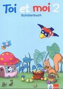Toi et moi. 2. Schuljahr. Schülerbuch