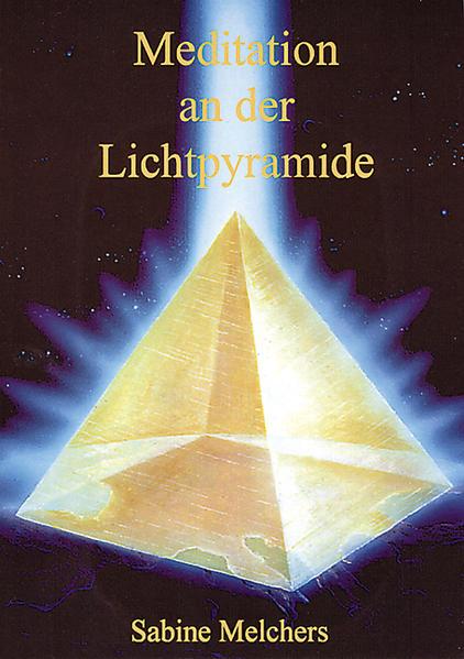Meditation an der Lichtpyramide als Buch