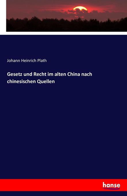 Gesetz und Recht im alten China nach chinesisch...