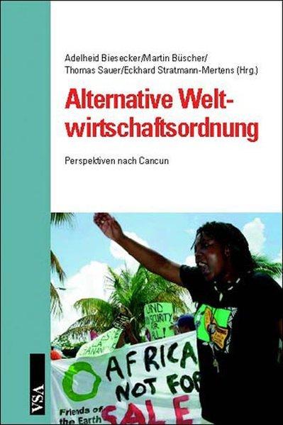 Alternative Weltwirtschaftsordnung als Buch