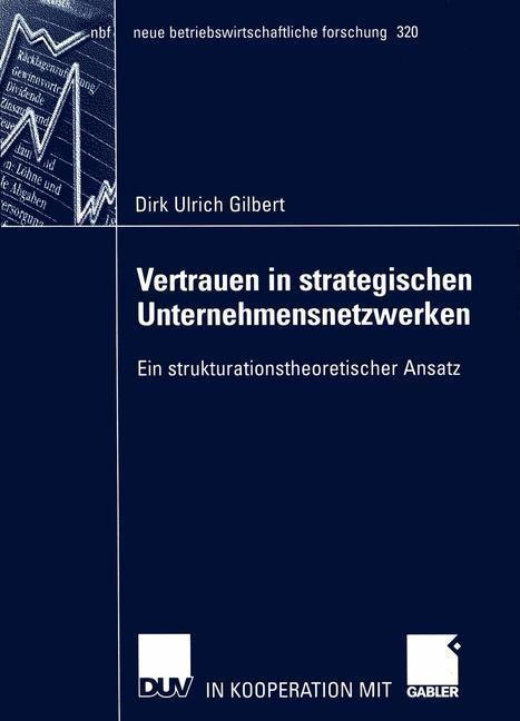 Vertrauen in strategischen Unternehmensnetzwerken als Buch