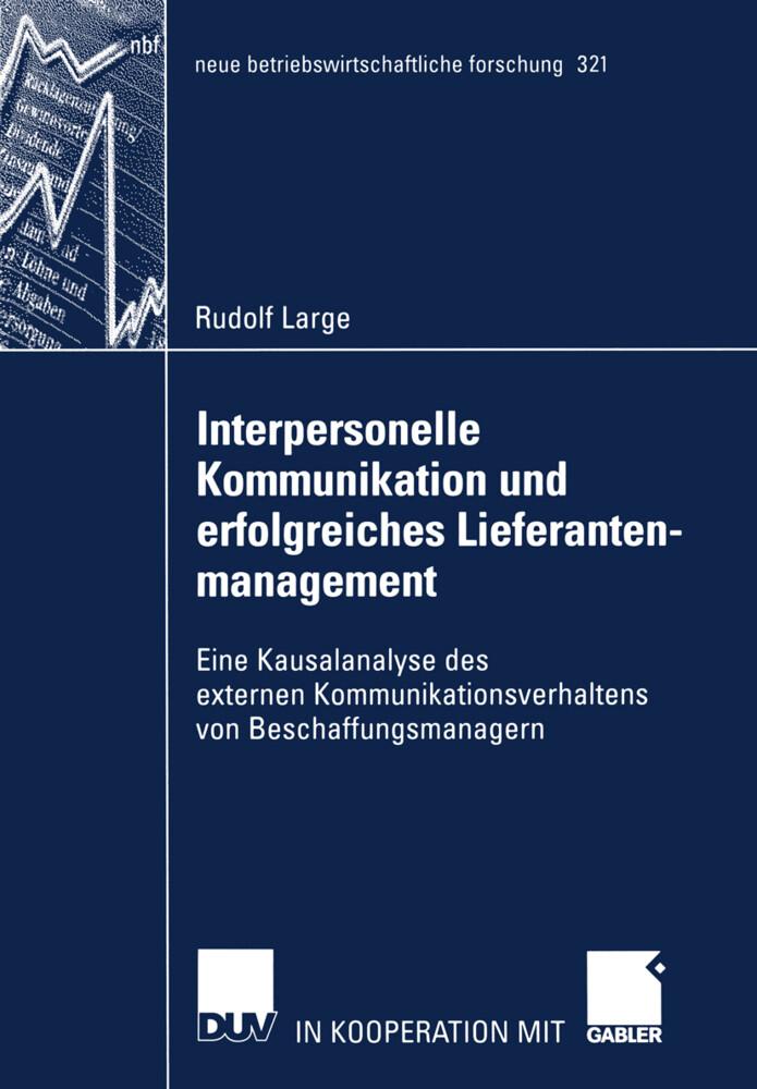 Interpersonelle Kommunikation und erfolgreiches Lieferantenmanagement als Buch