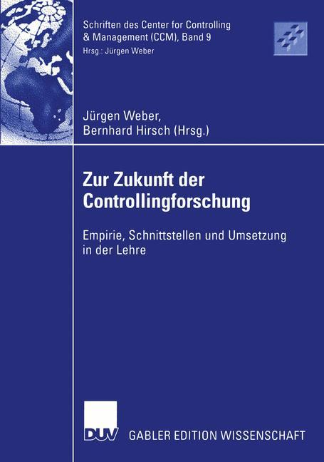 Zur Zukunft der Controllingforschung als Buch