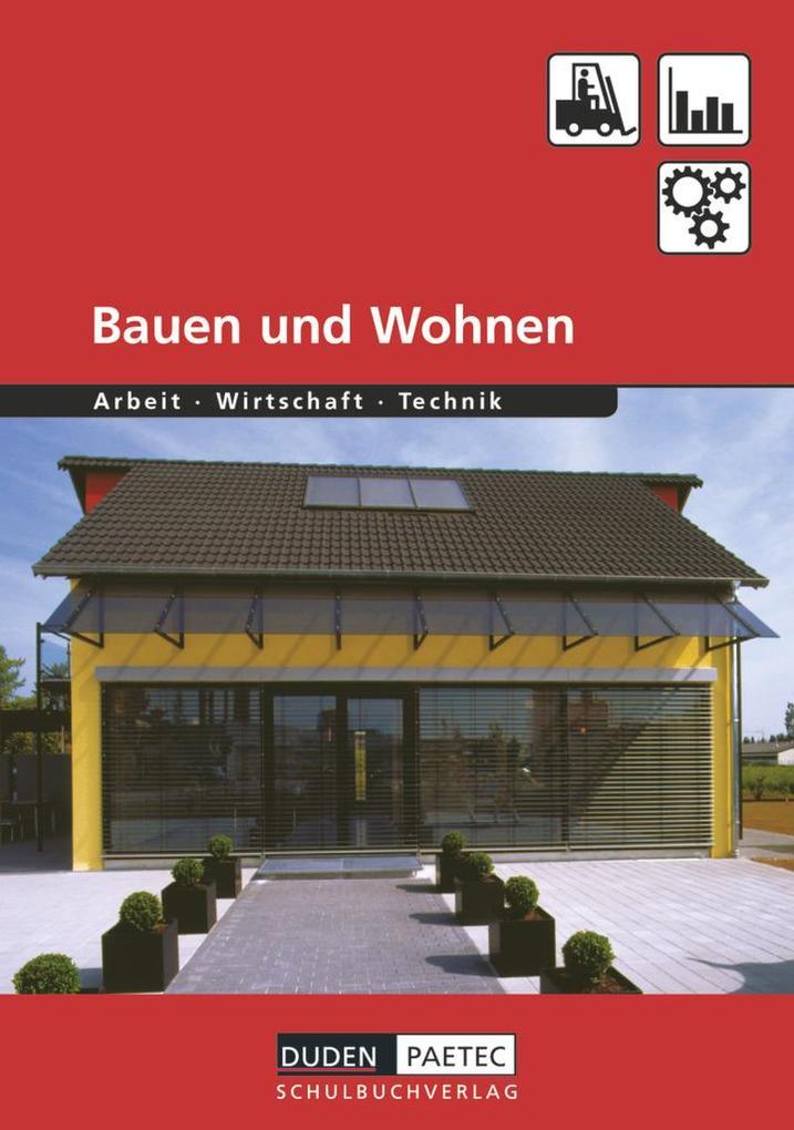 Bauen und Wohnen. Schülerbuch als Buch