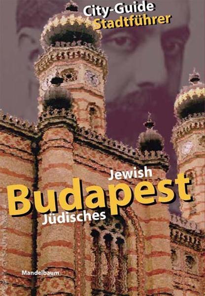 Jüdisches Budapest / Jewish Budapest als Buch