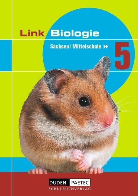 Link Biologie 5. Schülerbuch. Mittelschule. Sachsen als Buch