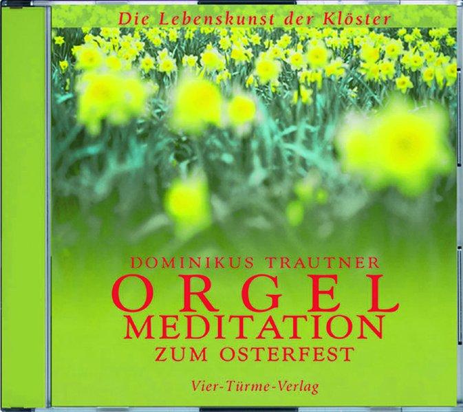 Orgelmeditationen zum Osterfest. CD als Hörbuch